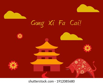 Gong Xi Fa Cai. Happy chinese new year 2021, year of Ox
