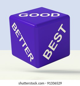 Good Better Best Blue Dice Representing Ratings And Improvement