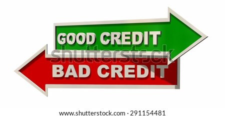 Good credit / Bad Credit signpost isolated on white background