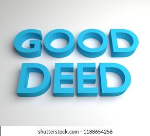 Good Deed -3D Illustration
