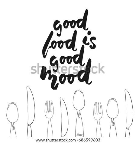 Good Food Good Mood Hand Lettering Stock Illustration 686599603