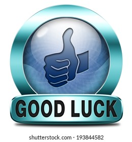 good luck icon or fortune button best wishes wish you the best of luck