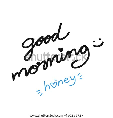 Etwas Neues genug Good Morning Honey Word Illustration Stock Illustration 450253927 #IG_04