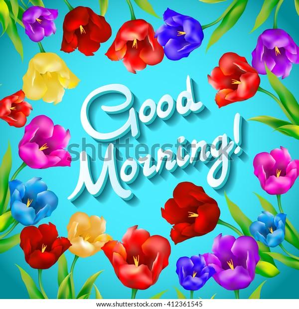 Good Morning Lovely Card Flowers Tulip庫存插圖412361545