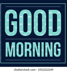 Good Morning Text Art Illustration