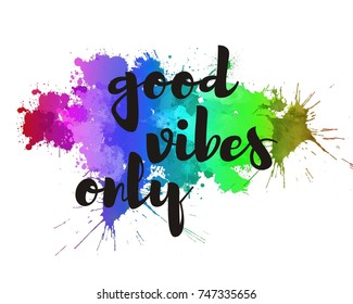 good vibes only typography poster, inspirational quote art print