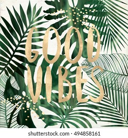 Good vibes quote with tropical leaves printable wall art collage