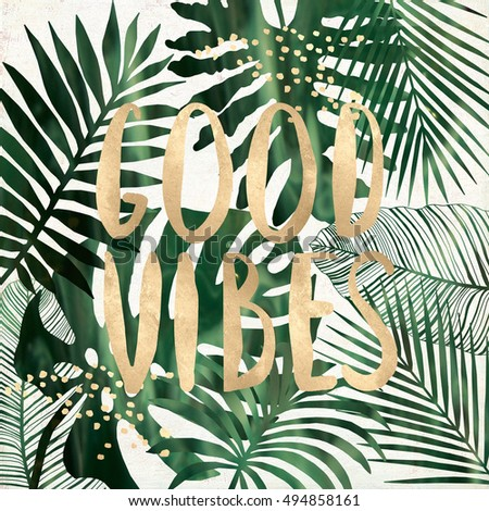good vibes quote tropical leaves printableのイラスト素材 494858161