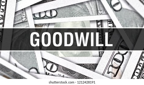 Goodwill Closeup Concept. American Dollars Cash Money,3D rendering. Goodwill at Dollar Banknote. Financial USA money banknote Commercial money investment profit concept