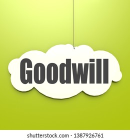 Goodwill word on white cloud with green background, 3D rendering