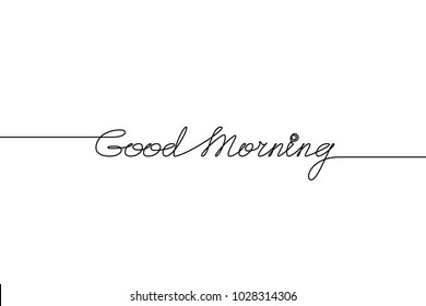 GOOOD MORNING handwritten inscription. Hand drawn lettering. alligraphy. One line drawing of phrase.