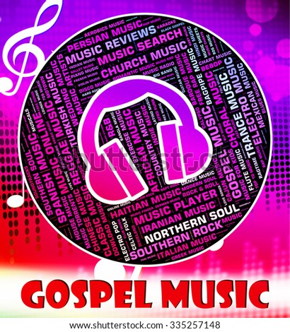 Gospel Music Indicating Sound Tracks Musical Stock Illustration