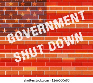 Government Shutdown Wall Means America Closed By Senate Or President. Washington DC Closed United States