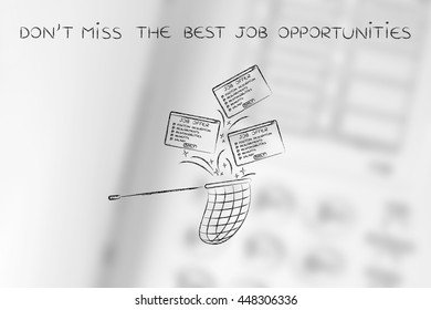 grab the best job opportunities: net trying to handle all the falling job offers