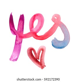 """Gradient colored hand written word """"yes"""" and small abstract red heart painted in watercolor on clean white background"""
