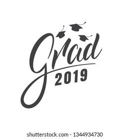 Graduation 2019. Grad 2019 lettering label for graduation celebration.