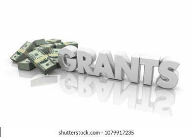 Grants Money Financial Support Endowment Word 3d Illustration