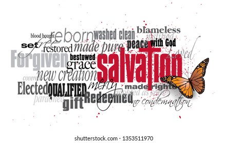Graphic typographic montage illustration of the Christian concept of Salvation composed of associated words and defining words. A spatter of blood conveys the cost of the Biblical forgiveness of sin.