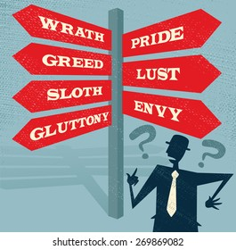 Great illustration of Retro styled Businessman at a Seven Deadly Sins Signpost with a selection of Characteristic related options and choices to make.