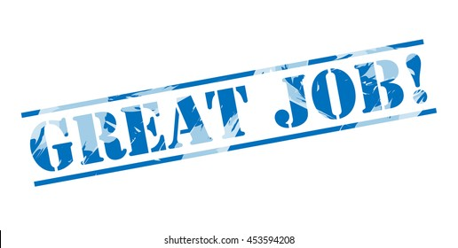 great job! blue stamp on white background