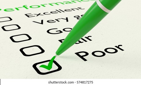 Green ball pen crossing off poor on a performance evaluation checklist on white paper 3D illustration