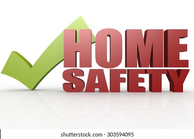 Green check mark with home safety word image with hi-res rendered artwork that could be used for any graphic design.