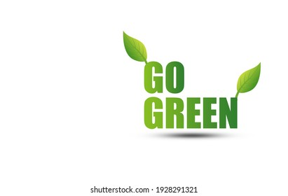 Green Go with Green Leaves Zero Waste