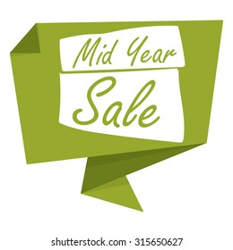 Green Mid Year Sale Paper Origami Speech Bubble or Speech Balloon Infographics Sticker, Label, Sign or Icon Isolated on White Background