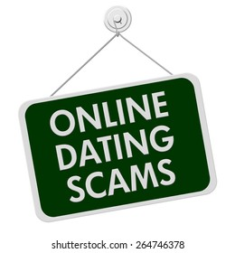 A green and white sign with the words Online Dating Scam isolated on a white background