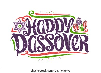 Greeting card for Jewish Passover, decorative flyer with curly calligraphic font, confetti and flourishes, tulip flowers and star of David, swirly brush type for words happy passover on white.