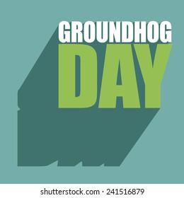 Groundhog Day type design. stock illustration.