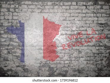 Grunge decayed faded brick wall background with the map flag of the French republic with vive la revolution, English translated as long live the revolution