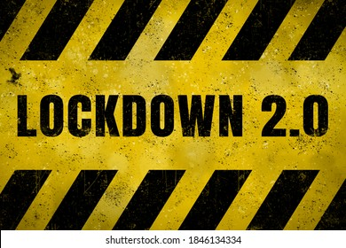 Grungy sign with term lockdown 2.0 on it.