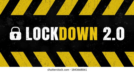 """Grungy sign with text """"lockdown 2.0""""."""