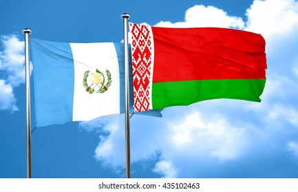 guatemala flag with Belarus flag, 3D rendering
