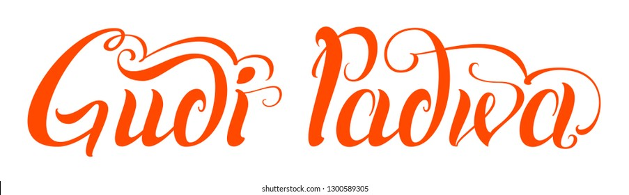 Gudi Padwa handwritten calligraphy text indian holiday. Isolated on white illustraion
