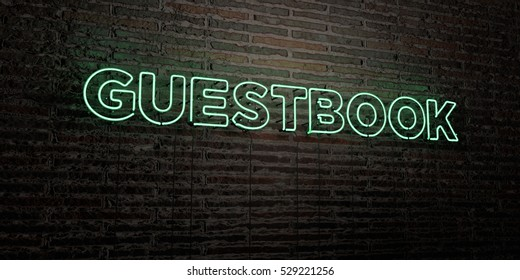 GUESTBOOK -Realistic Neon Sign on Brick Wall background - 3D rendered royalty free stock image. Can be used for online banner ads and direct mailers.