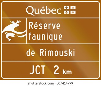 Guide and information road sign in Quebec, Canada - Wildlife reserve Rimouski