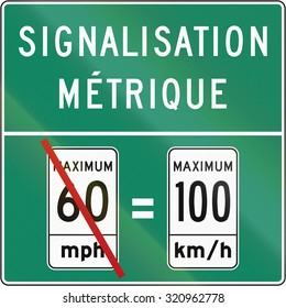 Guide and information road sign in Quebec, Canada - Instructions on the metric system. The text means metric signage.