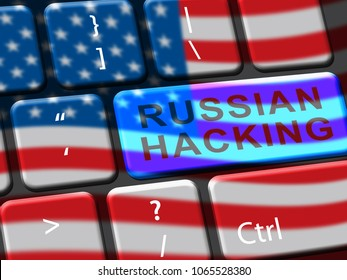 Hack Keyboard Key Flag Showing Hacking 3d Illustration. Russians Stealing Online Information By Spying And Tampering On Digital Network.