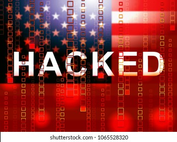 Hacked American Flag Meaning Hacking Election 3d Illustration. Russians Stealing Online Information By Spying And Tampering On Digital Network.