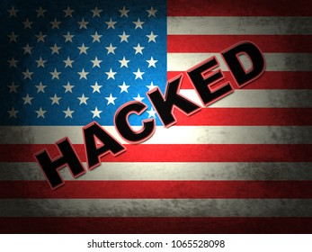Hacked American Flag Shows Hacking Election 3d Illustration. Russians Stealing Online Information By Spying And Tampering On Digital Network.