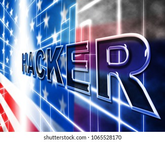 Hacker Flag Glowing Design Showing Hacking 3d Illustration. Cyber Crime  Criminal Campaign by Russian Government To Hack Elections In The USA Using Illegal Online Spying.