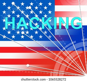 Hacking American Flag Showing Hacked Election 3d Illustration. Russians Stealing Online Information By Spying And Tampering On Digital Network.