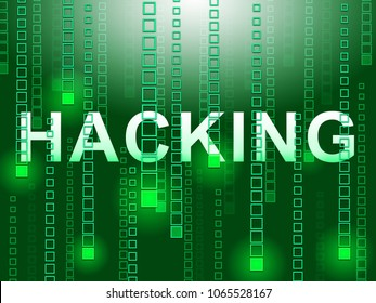 Hacking Data Glowing Showing Cybercrime 3d Illustration. Cyber Crime  Criminal Campaign by Russian Government To Hack Elections In The USA Using Illegal Online Spying.