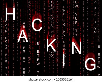 Hacking Data Glowing Shows Cybercrime 3d Illustration. Cyber Crime  Criminal Campaign by Russian Government To Hack Elections In The USA Using Illegal Online Spying.