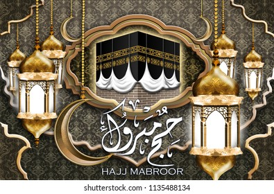 Hajj mabroor translation Hajj mabroor islamic arabic ornament gold lantern kabba design paper cutting style greeting card banner background