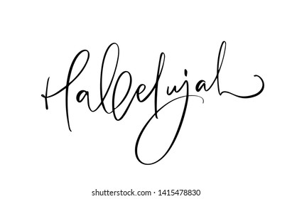 Hallelujah calligraphy Bible text. Christian phrase isolated on white background. Hand drawn vintage lettering illustration