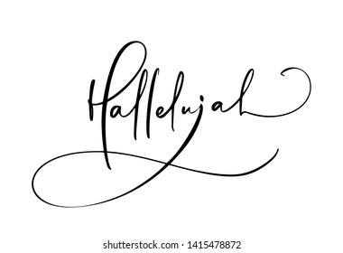Hallelujah calligraphy text. Christian Bible phrase isolated on white background. Hand drawn vintage lettering illustration