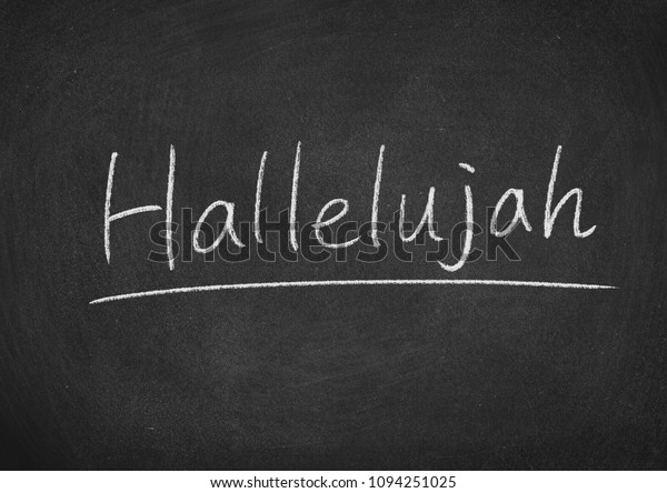 hallelujah concept word on a blackboard background